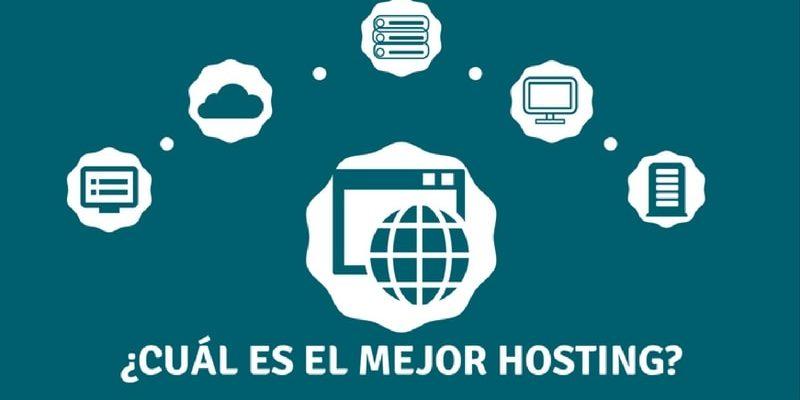 ¿Cuál Es El Mejor Hosting Para Tu Página Web? 10 Opciones Para Elegir