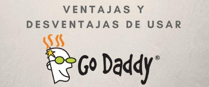 Ventajas y desventajas de GoDaddy