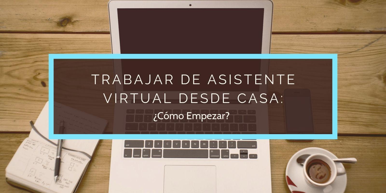 Trabajar De Asistente Virtual Desde Casa