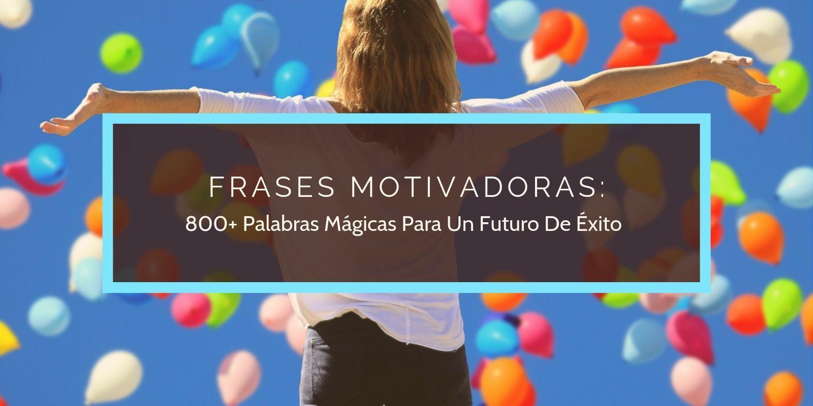 Frases Motivacionales Exito Imágenes Y Detalles